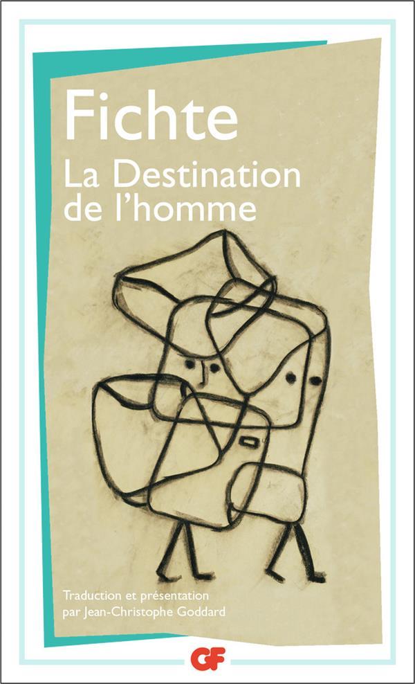 La Destination De L'Homme