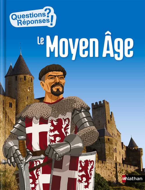 Le Moyen-Âge - Questions/Réponses - doc dès 10 ans