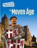 Vente Livre Numérique : Le Moyen-Âge - Questions/Réponses - doc dès 10 ans  - Philip Steele