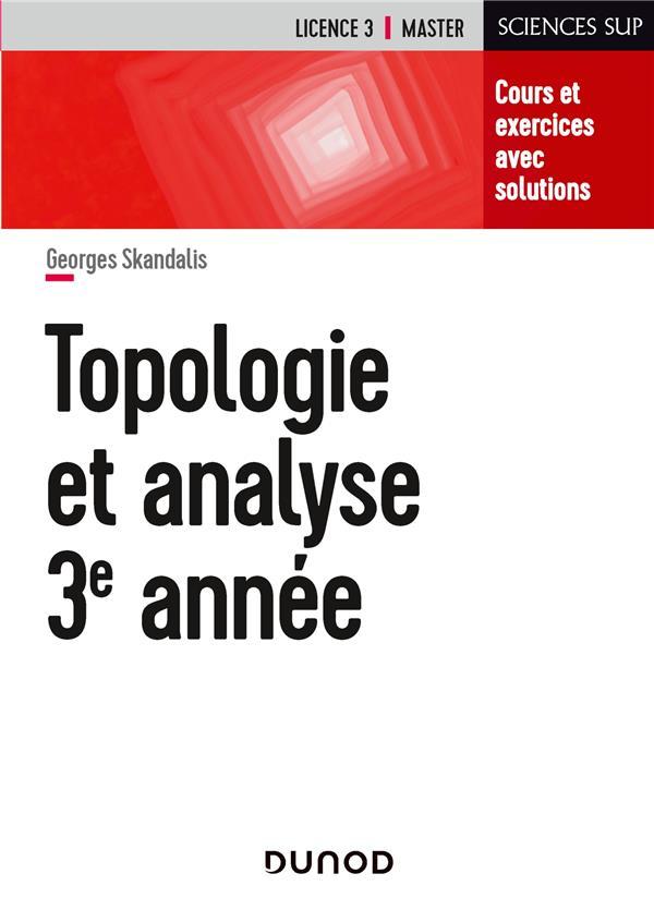 Topologie et analyse ; 3e année