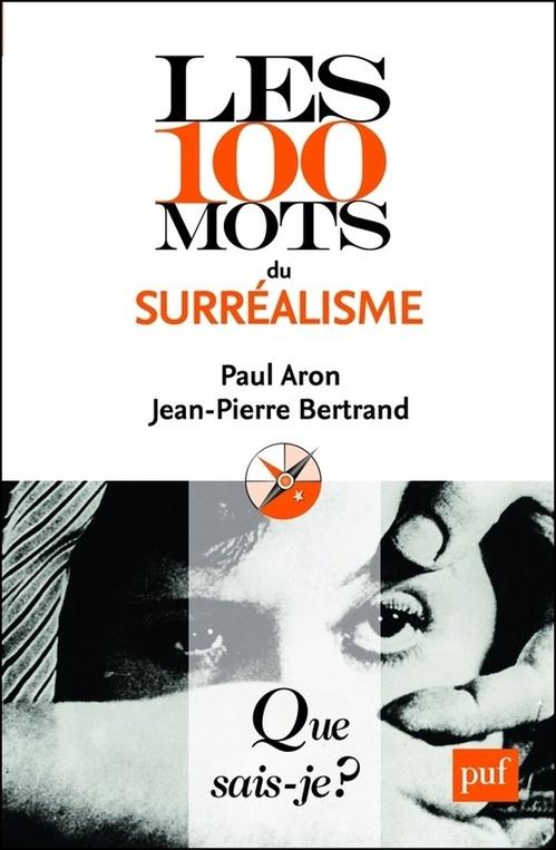 Les 100 mots du surréalisme (2e édition)