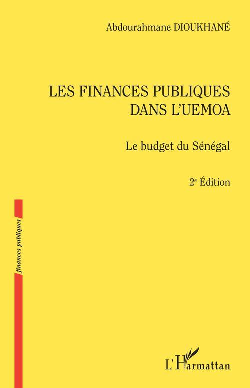 Les finances publiques dans l'UEMOA (2ème édition)  - Abdourahmane Dioukhané