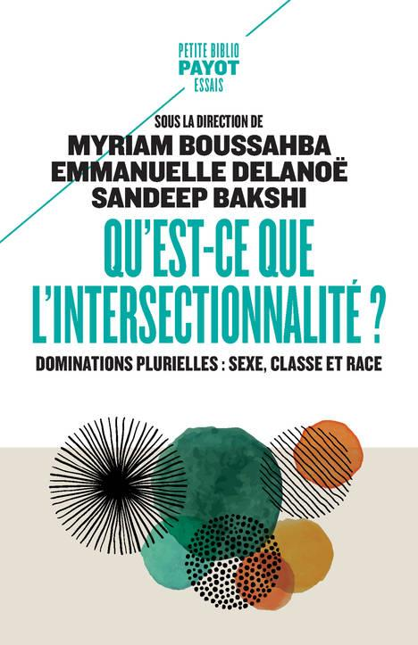 Qu'est-ce que l'intersectionnalité ? dominations plurielles : sexe, classe et race