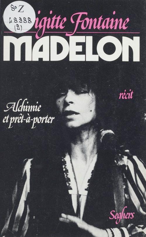 Madelon  - Brigitte Fontaine