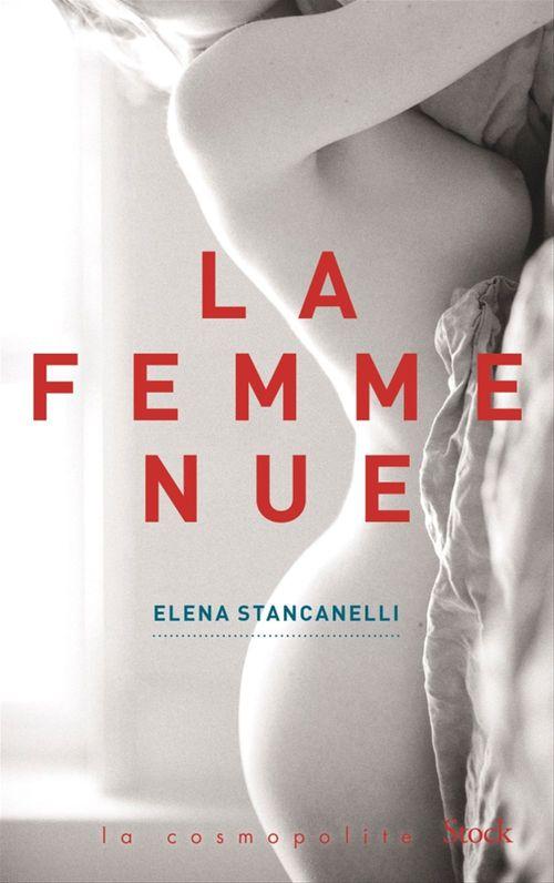 La femme nue  - Elena Stancanelli