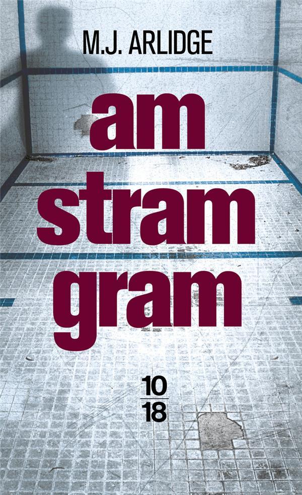 Arlidge M.J. - AM STRAM GRAM