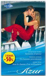 Vente Livre Numérique : Serments d'amour - Un homme providentiel - Sous le charme d'un milliardaire  - Annie West - Marion Lennox - Jacqueline Baird