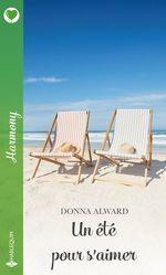 Vente EBooks : Un été pour s'aimer  - Donna Alward
