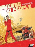 Vente Livre Numérique : Héros du peuple - Tome 02  - Patrick Boutin-Gagné