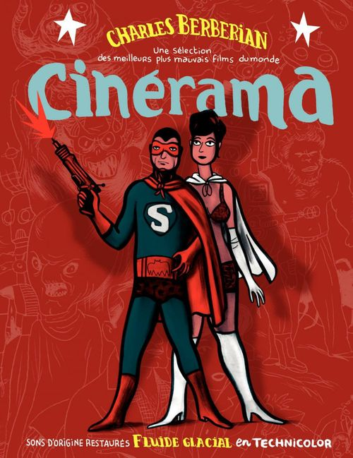 Cinerama. les meilleurs plus mauvais films