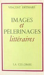 Images et pèlerinages littéraires