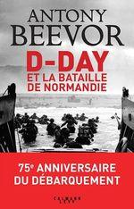 Vente EBooks : D-Day et la bataille de Normandie  - Antony Beevor