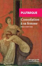 Vente Livre Numérique : Consolation à sa femme  - PLUTARQUE