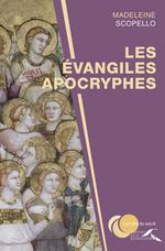 Vente Livre Numérique : Les évangiles apocryphes  - Madeleine SCOPELLO