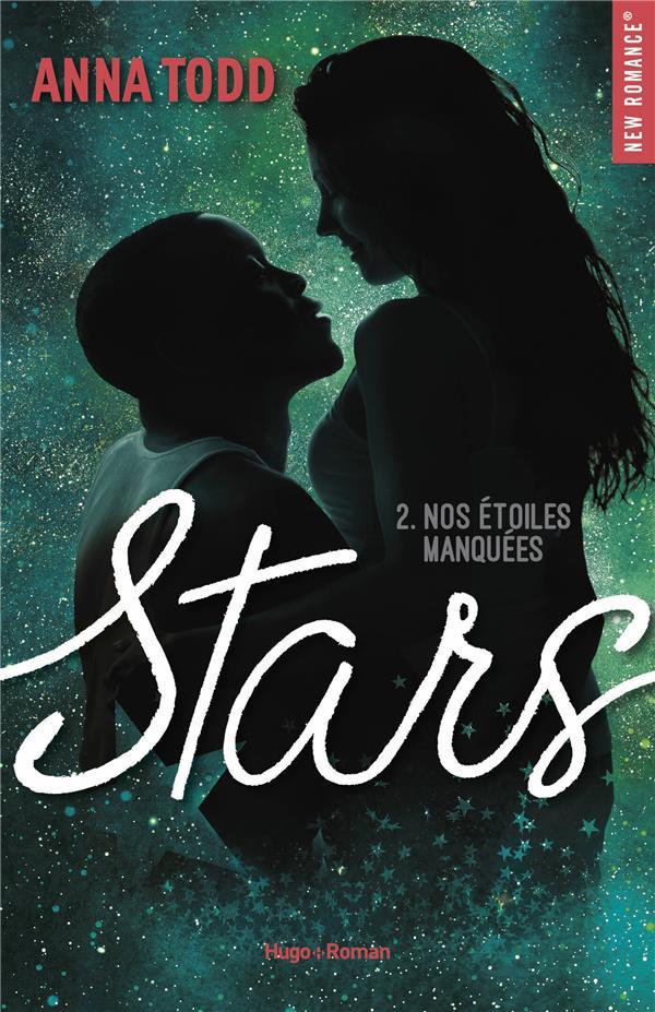 Stars T.2 ; nos étoiles manquées