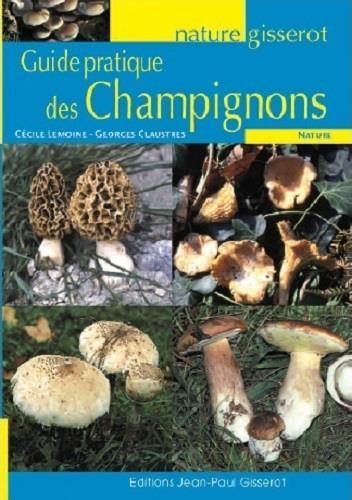 Guide pratique des champignons