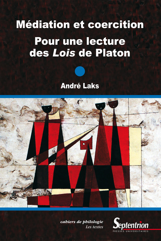 Médiation et coercition. Pour une lecture des Lois de Platon