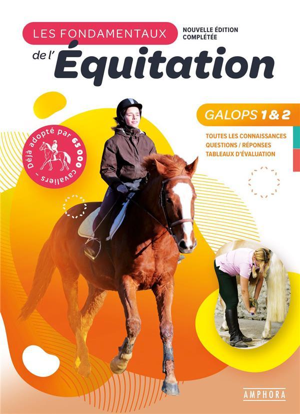 Les fondamentaux de l'équitation galops 1 et 2