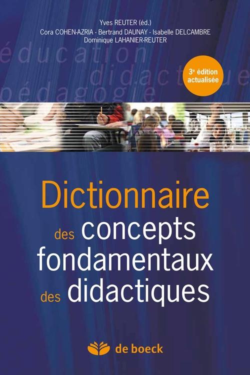 Dictionnaire des concepts fondamentaux des didactiques (3e édition)
