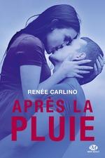 Vente Livre Numérique : Après la pluie  - Renée Carlino