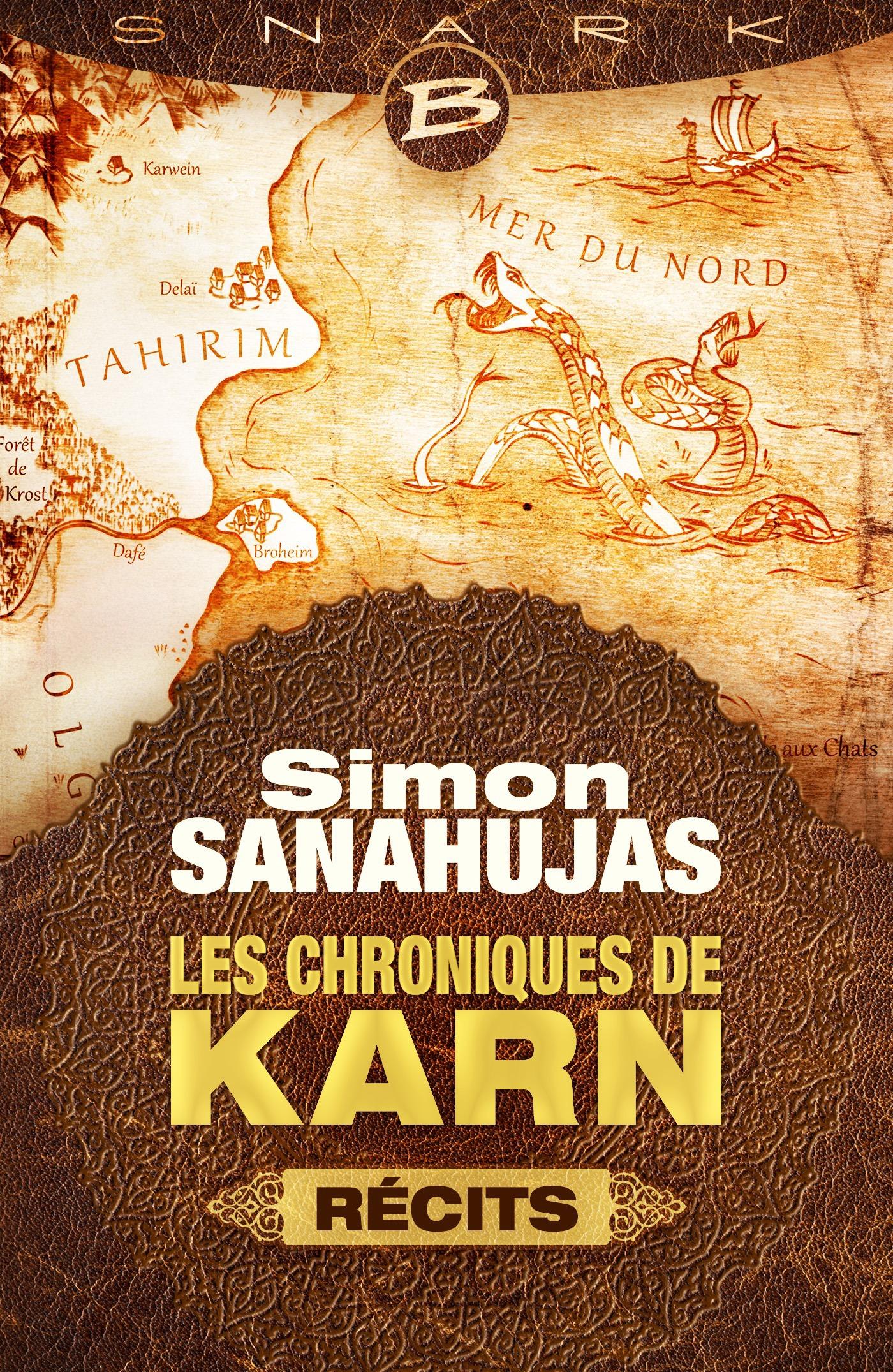 Les Chroniques de Karn ; récits
