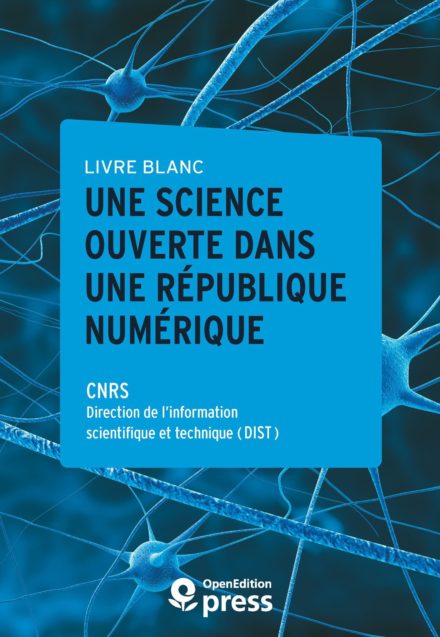 Livre blanc - Une Science ouverte dans une République numérique