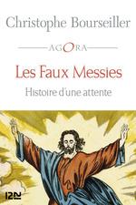 Vente Livre Numérique : Les Faux messies  - Christophe BOURSEILLER