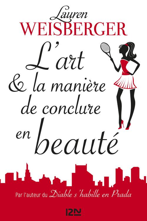 L'art & la manière de conclure en beauté