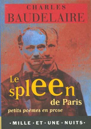 le spleen de Paris ; petits poèmes en prose