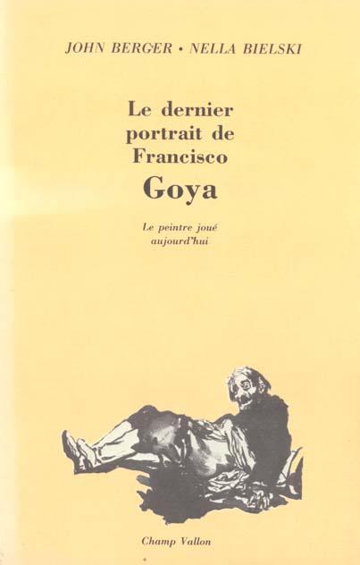 Dernier portrait de francisco goya