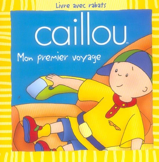 Caillou ; Mon Premier Voyage