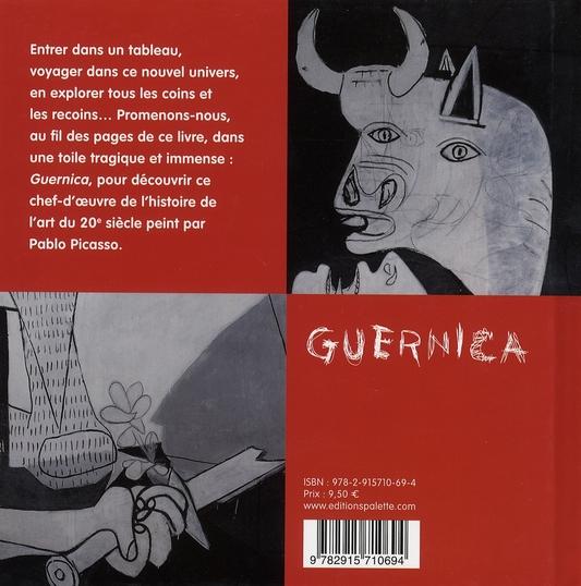 Voyage dans un tableau de Picasso ; Guernica