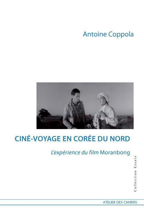 Ciné-voyage en Corée du Nord ; l'expérience du film Moranbong