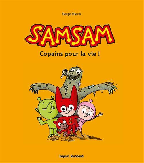 SamSam T.2 ; copain pour la vie !