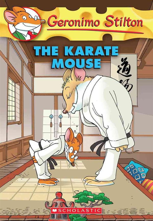 THE KARATE MOUSE - GERONIMO STILTON