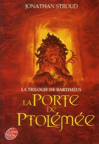 La Trilogie De Bartimeus T.3 ; La Porte De Ptolemee