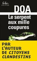 Vente Livre Numérique : Le serpent aux mille coupures  - DOA