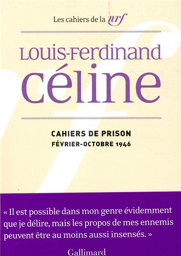 Les cahiers de la NRF ; cahiers de prison (février-octobre 1946)