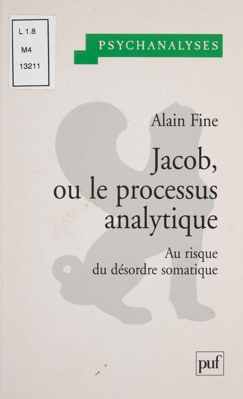 Jacob, ou le processus analytique ; au risque du désordre somatique