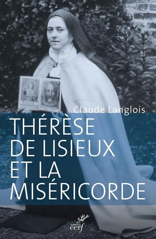 Thérèse de Lisieux et la miséricorde