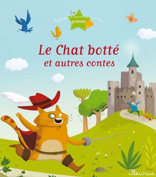 Vente EBooks : Le Chat botté et autres contes  - Charlotte Grossetête  - Christelle Chatel  - Ghislaine Biondi