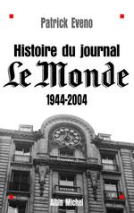 Histoire du journal « Le Monde » 1944-2004