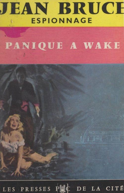 O.S.S. 117, panique à Wake
