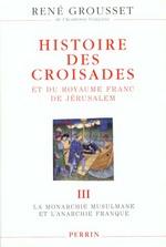 Histoire des croisades t.3