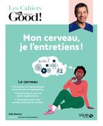 Vente Livre Numérique : Cahier Dr.Good ! Mon cerveau, je l'entretiens !  - Julie MARTORY