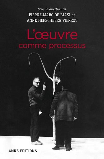 L'oeuvre comme processus