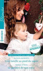 Vente Livre Numérique : Une famille au pied du sapin - Le gardien de son coeur  - Annie O'Neil - Alison Roberts
