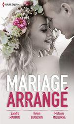Vente Livre Numérique : Mariage arrangé  - Helen Bianchin - Melanie Milburne