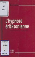 Vente EBooks : L'hypnose éricksonienne  - François Paul-Cavallier