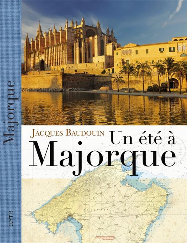 Un été à Majorque